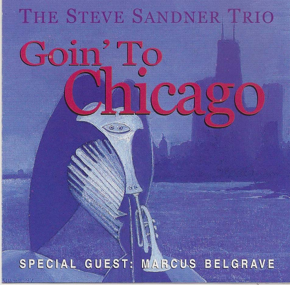 Goin to Chicago CD Cover